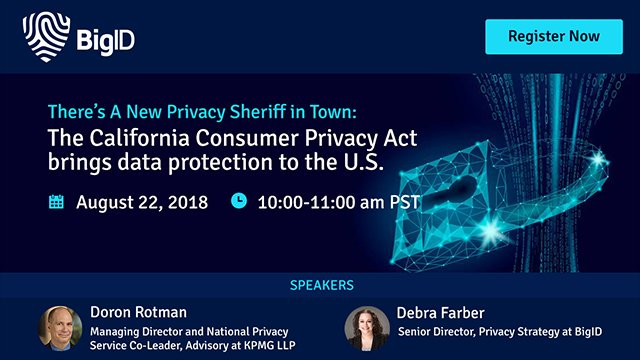 California Consumer Privacy Act What You Need to Know - BigID & KPMG Webinar