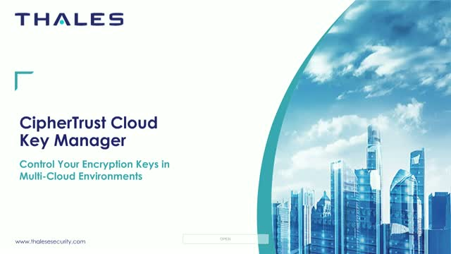 Thales eSecurity - CipherTrust Cloud Key Manager