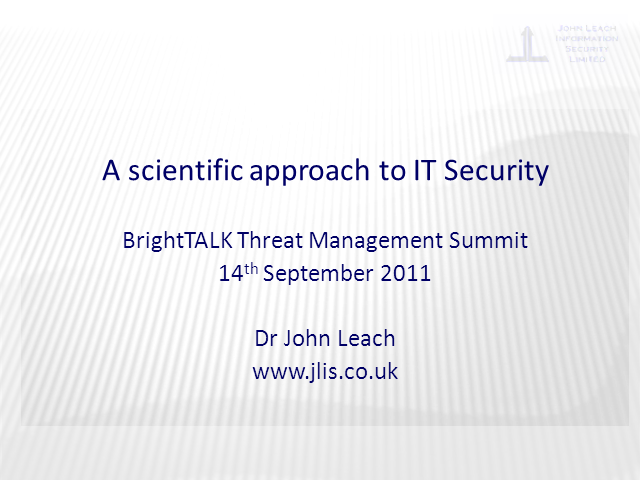 A Scientific Approach to IT Security