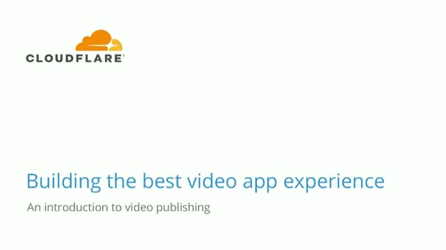 How to Build The Best Video App Experience
