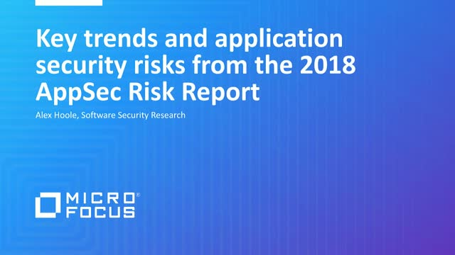 Key trends and application security risks from the 2018 AppSec Risk Report