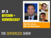The Serverless Show: Serverless + Blockchain, The Comprehension Divide