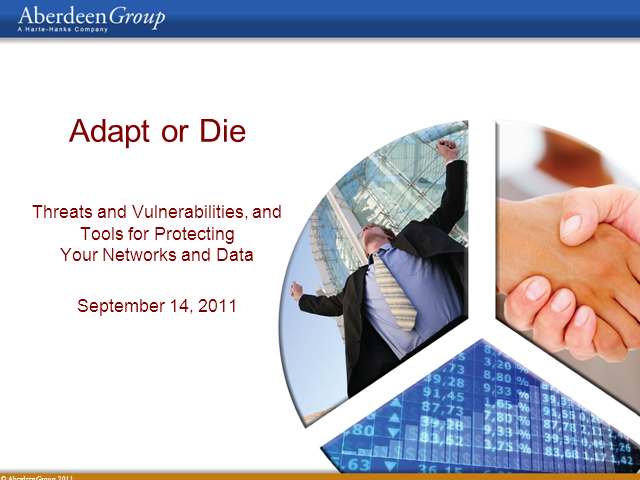 Adapt or Die: Threats, Vulnerabilities and Your Networks and Data
