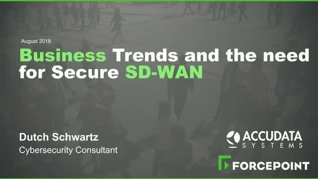 Business Trends and the Need for Secure SD-WAN