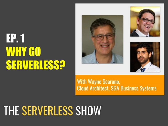 The Serverless Show - How People are Moving to Serverless & WHY