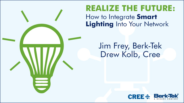 Realize the Future: How to Integrate Smart Lighting into Your Network