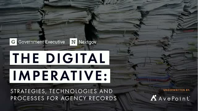 The Digital Imperative: Strategies, Technologies & Processes for Agency Records