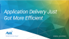 Application Delivery Just Got More Efficient