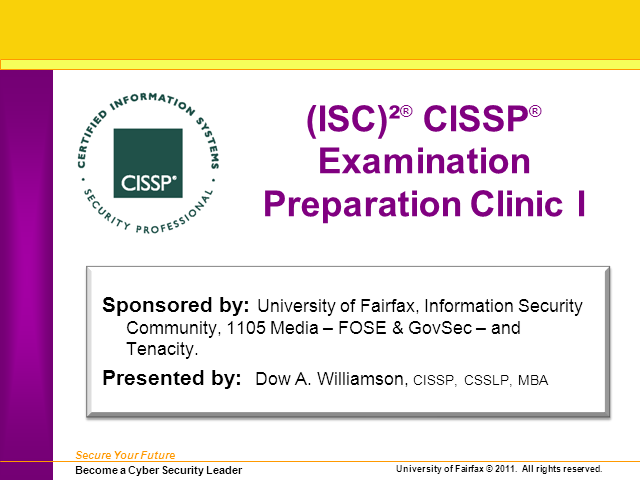 CISSP Exam Prep Clinic 1 (Domains 1-4)