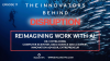 The Innovators Behind Disruption Podcast, Episode 17: Re-imagining Work with AI