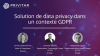 Solution de data privacy dans un contexte GDPR