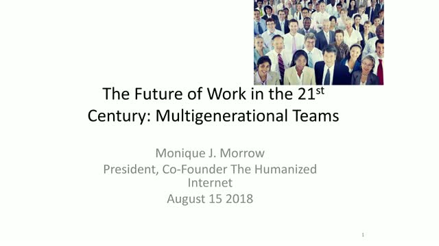 The Future of Work in the 21st Century: Multigenerational Teams