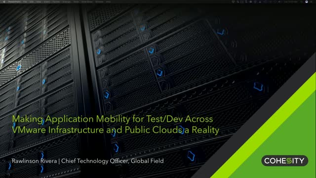 Making Application Mobility a Reality Across VMware & Public Clouds