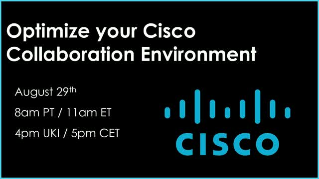 Optimize Cisco Collaboration