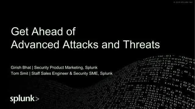 Get Ahead of Advanced Attacks and Threats