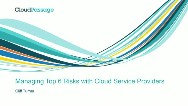 Managing Top 6 Risks with Cloud Service Providers