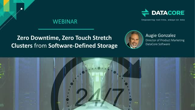Zero Downtime, Zero Touch Stretch Clusters from Software-Defined Storage