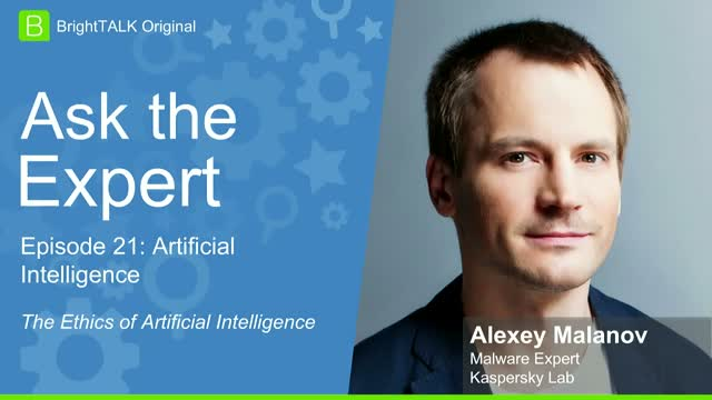 Ask the Malware Expert: Ethics in AI