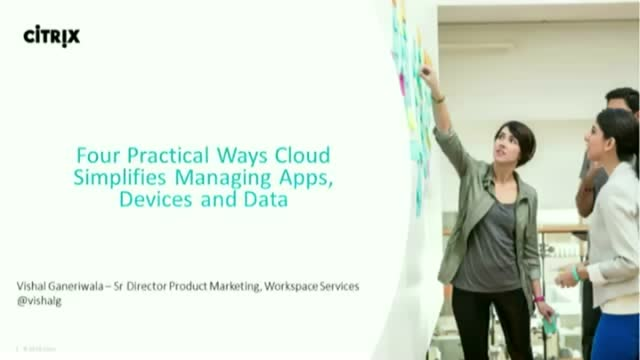 4 Practical Ways Cloud Simplifies Managing Apps, Devices, and Data