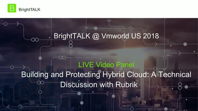 Building and Protecting Hybrid Cloud: A Technical Discussion with Rubrik and AWS