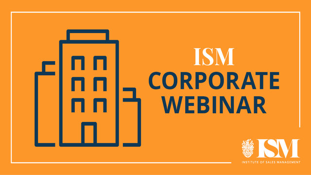 ISM Webinar: Agile Selling in the Age of the Informed Buyer