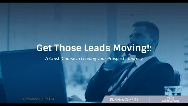 Get Those Leads Moving: A Crash Course in Leading your Prospects Journey