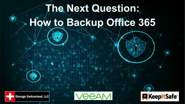 The Next Question: How to Backup Office 365