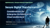 Securing Your Digital Transformation: Considerations for Enterprise Architecture