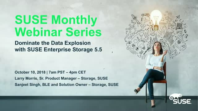 Dominate the Data Explosion with SUSE Enterprise Storage 5.5