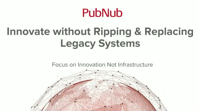 TechTALK: Innovate without Ripping and Replacing Legacy Systems