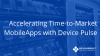 Accelerating Time-to-Market Mobile Apps with DevicePulse
