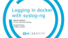 Logging in docker with syslog-ng