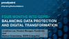 Four Months Into GDPR: Balancing Data Protection and Digital Transformation