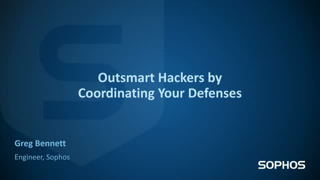 Outsmart Hackers by Coordinating Your Defenses