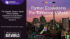Partner Ecosystems for Tomorrow's World
