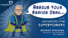 Rescue Your Service Desk with Advanced ITSM Superpowers