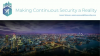 Making Continuous Security in Applications a Reality