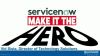 Why ServiceNow Makes IT the Hero