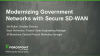 Modernizing Government Networks with Secure SD-WAN