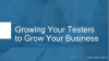How to Develop Your Application Testers for Maximum Product Innovation