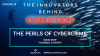 The Innovators Behind Disruption Podcast, Episode 18: The Perils of Cybercrime