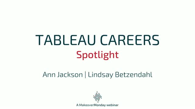 Tableau Careers Spotlight - Ann Jackson and Lindsay Betzendahl