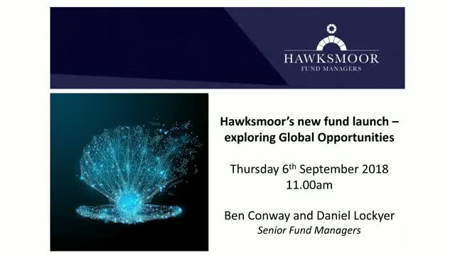 Hawksmoor's new fund launch - exploring Global Opportunities