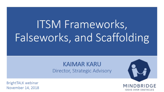ITSM Frameworks, Falseworks, and Scaffolding with the former head of ITIL
