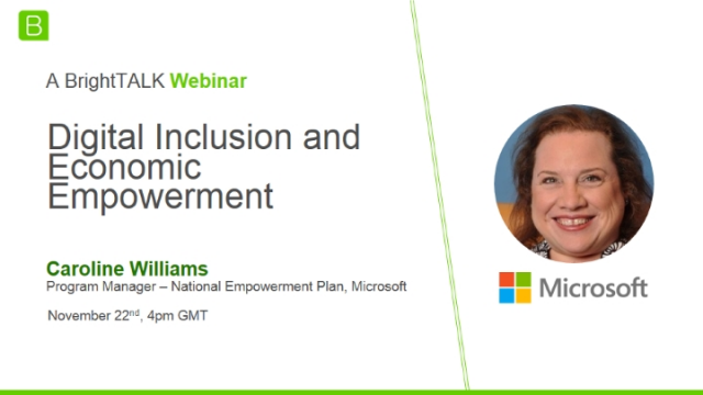 Digital Inclusion and Economic Empowerment with Microsoft's Caroline Williams