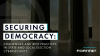 Securing Democracy: Challenges and Best Practices