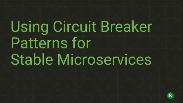 Using Circuit Breaker Patterns for Stable Microservices Applications