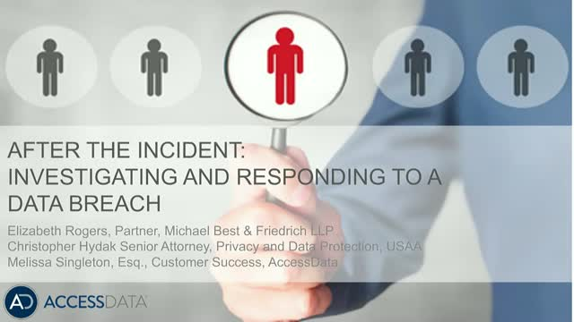 After the incident: investigating and responding to a data breach