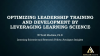 Optimizing Leadership Training and Development by Leveraging Learning Science
