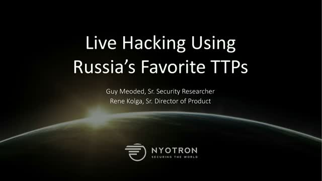 Live Hacking Using Russia's Favorite TTPs